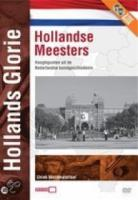 Hollands Glorie  Hollandse Meesters