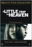 A Little Trip To Heaven (+ bonusfilm)