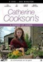 Catherine Cookson's  Dinner Of Herbs