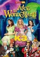 K3  Alice In Wonderland (De Musical)