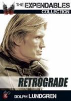 Retrograde (The Expendables Collection)