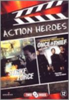 Action Heroes: Strike Force, Once a Thief