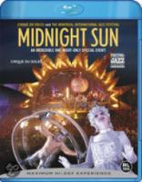 Cirque Du Soleil  Midnight Sun (Bluray)