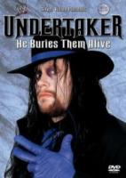 WWE  The Undertaker He Buries Them Alive