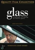 Glass: A Portrait Of Philip In Twelve Parts