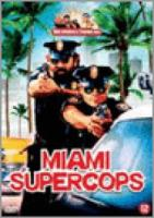 Spencer, Bud|Terence Hill  Miami Supercops