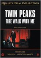 Twin Peaks  Fire Walk With Me (+ bonusfilm)