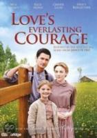 Love Comes Softly  Love'S Everlasting Courage