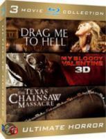 Drag Me To Hell|My Bloody Valentine|Texas Chainsaw Massacre
