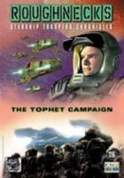 Roughnecks: The Starship Troopers Chronicles  The Tophet Campaign