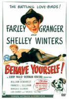 Behave Yourself (Import)