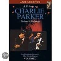 A Tribute To Charlie Parker 2