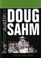Doug Sahm  Live From Austin Texas