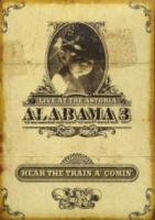 Alabama 3  Hear The Train A  Comin