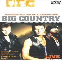 Big Country  Without the Aid of a Safe