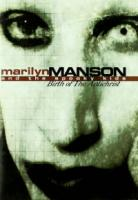 Marilyn Manson  Birth Of The AntiChrist