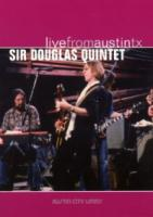 Sir Douglas Quintet  Live From Austin Texas