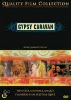 Gypsy Caravan, When the Road Bends Tales of a