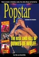 Popstar  The Rise And Fall Of Duwes De Wolff