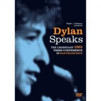 Bob Dylan  Dylan Speaks: The 1965 Press Conference