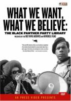 What We Want, What We B Believe: Black Panther Party Library