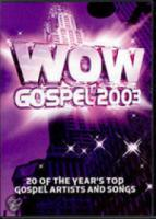 Wow Gospel 2003: 30 of the Year's Top Gospel Artists and Songs