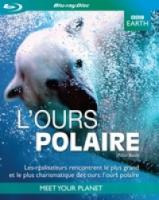 Bbc Earth: L'Ours Polaire  (Fr)  Bbc Earth: L'Ours Polaire  (Fr)