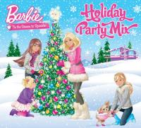 Barbie  Holiday Party..