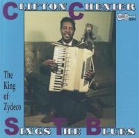 Chenier, Clifton  Sings the blues (CD)