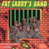 Fat Larry's Gang  Act like you know|zoom4t (CDS)