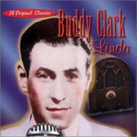 Buddy Clark  Collection collectables (CD)