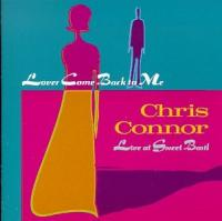 Connor, Chris  Lover come back to me (CD)