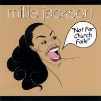 Jackson, Millie  Not for church folk (CD)