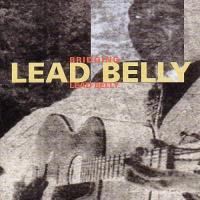 Leadbelly  Bridging leadbelly (CD)