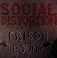 Social Distortion  Prison bound (CD)