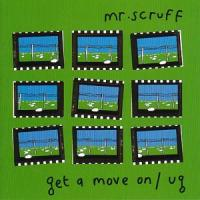 Mr. Scruff  Get a move on (12MLP)
