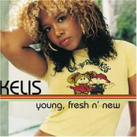 Kelis  Young, fresh n' new (12MLP)
