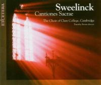 Sweelinck: Cantiones Sacrae | Brown, Choir of Clare College