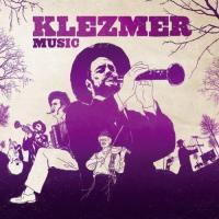 Klezmer Music The Soul Of Klezmer M
