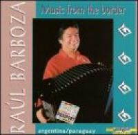 Raul Barboza  Music From The Border