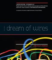 I Dream Of Wires:..