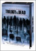 Trilogy Of The Dead (4DVD)