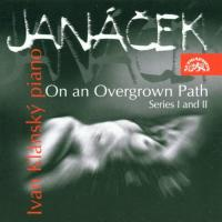 Janacek: On an Overgrown Path Series I and II | Ivan Klansky