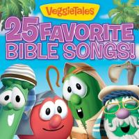25 Favorite Bible Songs