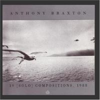 Braxton, Anthony  19 (solo) compositions