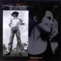 Colvin, Shawn  Steady on (CD)