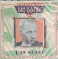 Ray Noble: The Legendary Big Bands Series