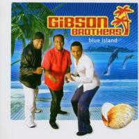 Gibson Brothers  Blue island (CD)