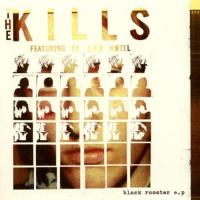 Kills  Black rooster ep 5tr (CDS)