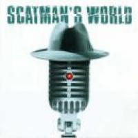 Scatman John  Scatman's World